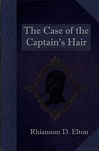Book 1 Wolflock Cases The Case of the Captain's Hair